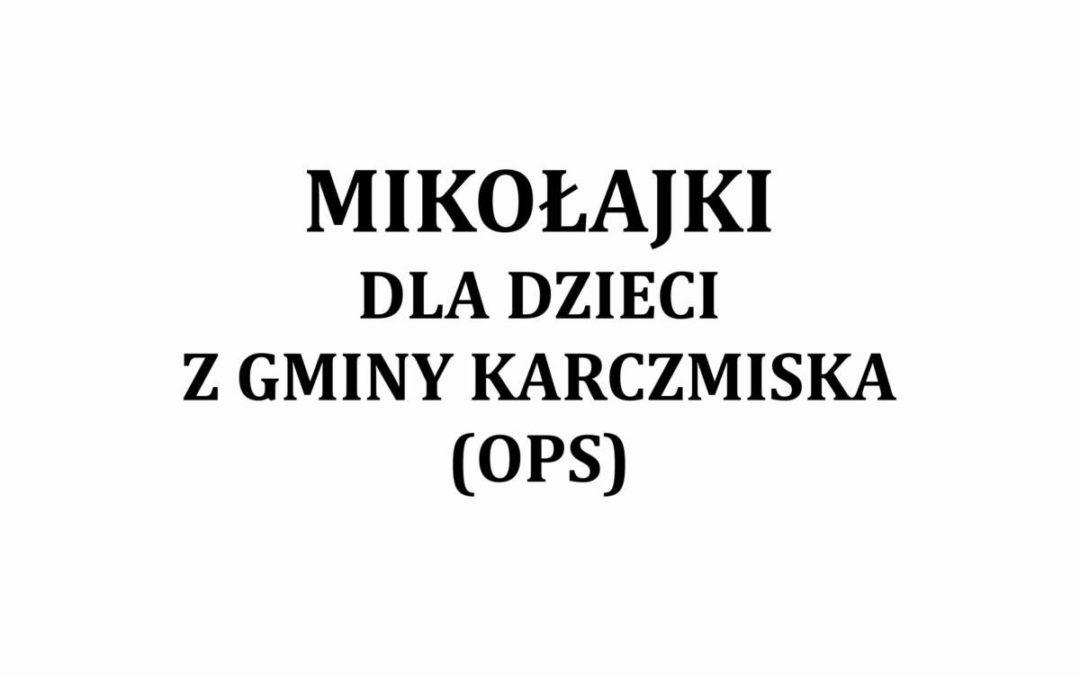 Mikołajki dla dzieci z gminy Karczmiska (OPS)