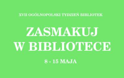 XVII OGÓLNOPOLSKI TYDZIEŃ BIBLIOTEK
