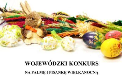 Wojewódzki Konkurs naPalmę iPisankę Wielkanocną